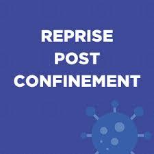 reprise post confinement